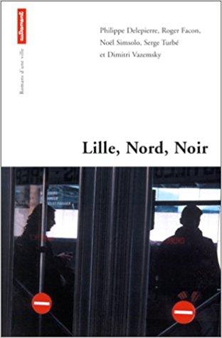 couverture du livre Lille, Nord, Noir