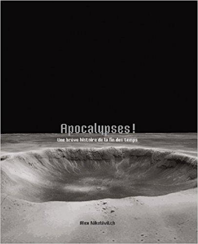 couverture de Apocalypse : uyne brève histoire de la fin des temps