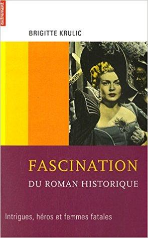 couverture du livre Fascination du roman historique