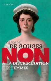 couverture du livre Olympe de Gouges, non à la discrimination