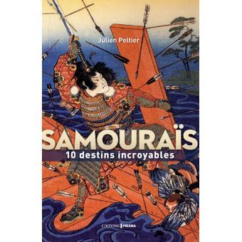 couverture du livre Samouraïs : 10 destins