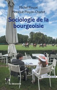 couverture de Sociologie de la bourgeoisie