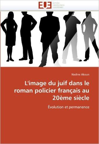 couverture de couverture de L' image du juif dans le roman policier français au XXème siècle