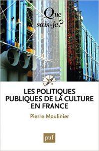 couverture du livre Les politiques publiques de la culture en France