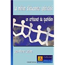couverture du livre  Le métier d'éducateur spécialisé