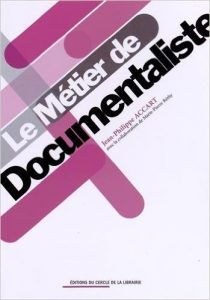 couverture Du Métier de documentaliste