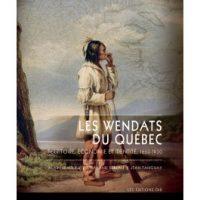 couverture du livre Les Wendats du Quebec