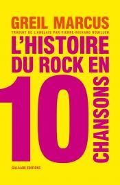 couverture du livre L'histoire du rock en 10 chansons