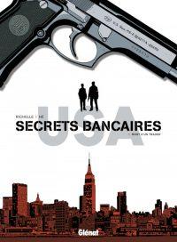 couverture de Secrets bancaires USA T1