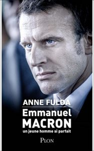 couverture de Emmanuel Macron, un jeune homme si parfait
