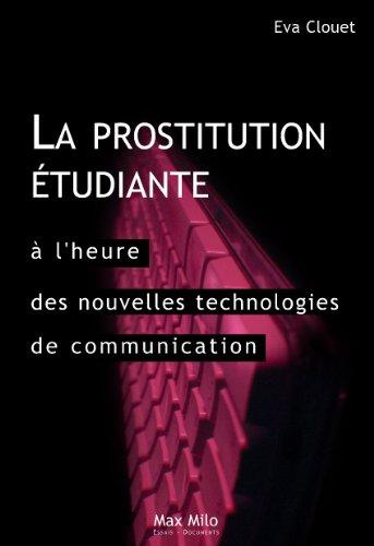 couverture de La prostitution étudiante à l'heure des nouvelles technologies de communication