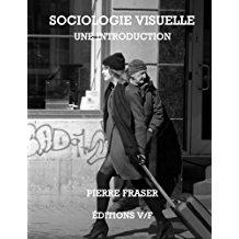 Couverture du livre Sociologie Visuelle: une introduction