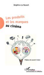 couverture du livre Les produits et les marques au cinéma