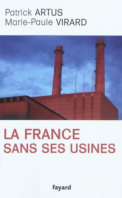 couverture du livre : La France sans ses usines