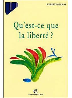 couverture du livre Qu'est-ce que la liberté ?