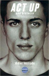 couverture du livre Act-up : une histoire