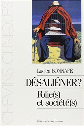 couverture de Désaliéner : Folie(s) et société(s)