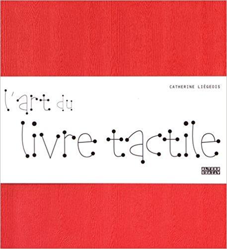 couverture du livre L'Art du livre tactile