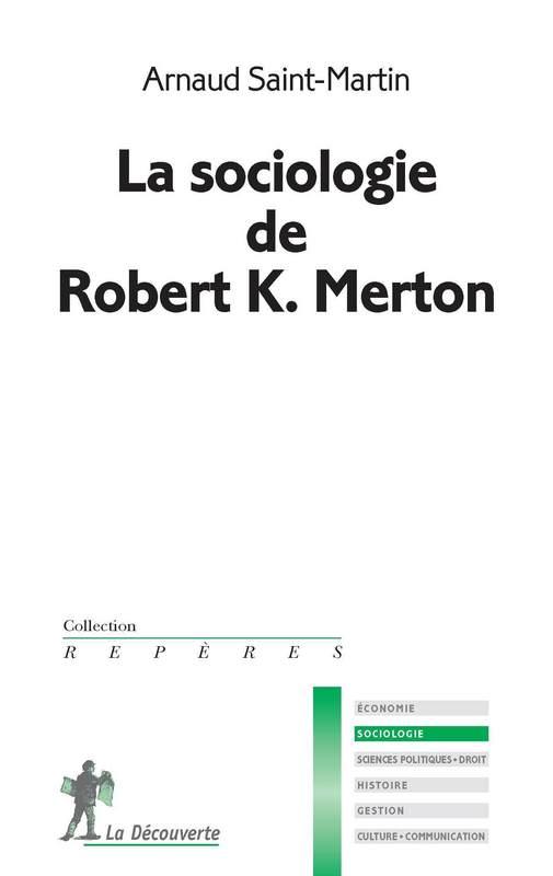 couverture du livre La sociologie de Robert K. Merton