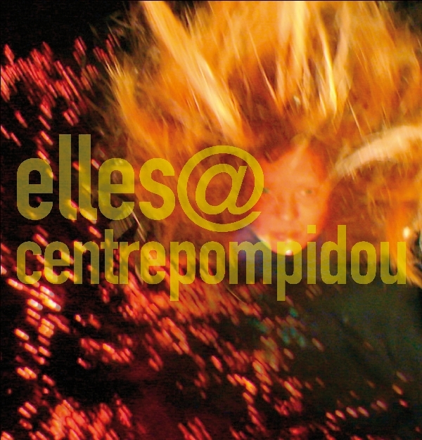 couverture du catalogue Elles@Centre Pompidou