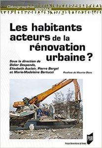 Couverture de Les habitants : acteurs de la rénovation urbaine ?