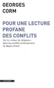 Visuel de couverture de : Pour une lecture profane des conflits
