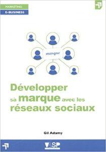 couverture du livre Développer sa marque avec les réseaux sociaux