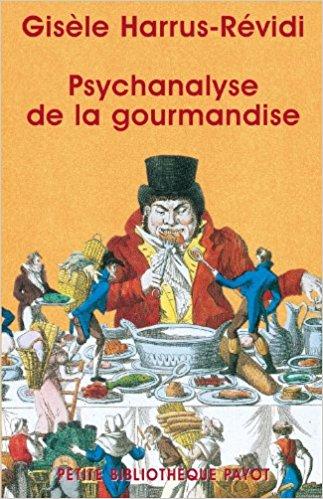 couverture du livre La psychanalyse de la gourmandise