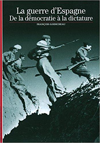 couverture de La Guerre d'Espagne : de la démographie à la dictature