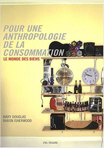 couverture du livre Pour une anthropologie de la consommation
