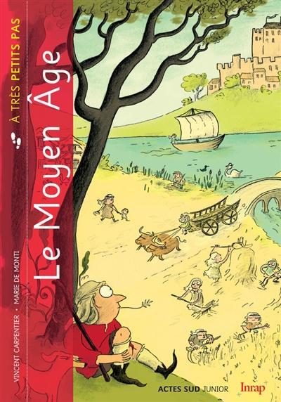 couverture du livre Le Moyen-age à très petits pas
