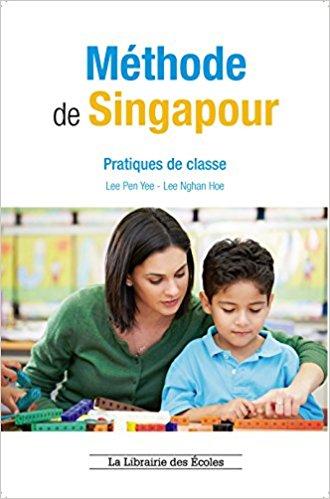 couverture de l'ouvrage Méthode de Singapour (édition La librairie des écoles)