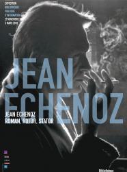 affiche de l'exposition Echenoz de la Bpi