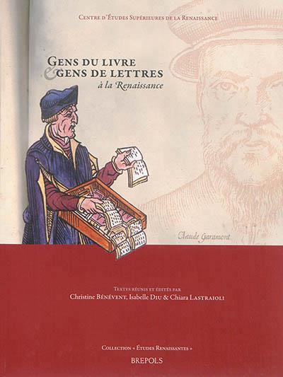 couverture de l'ouvrage Gens du livre et gens de lettres à la renaissance (éditions Brepols)