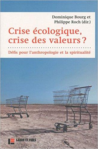 couverture Crise écologique, crise des valeurs ?