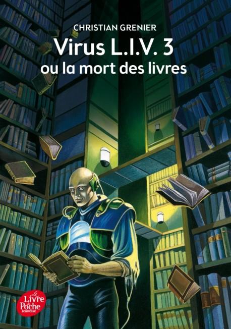 Couverture du livre Virus LIV.3 ou la mort des livres de Christian Grenier