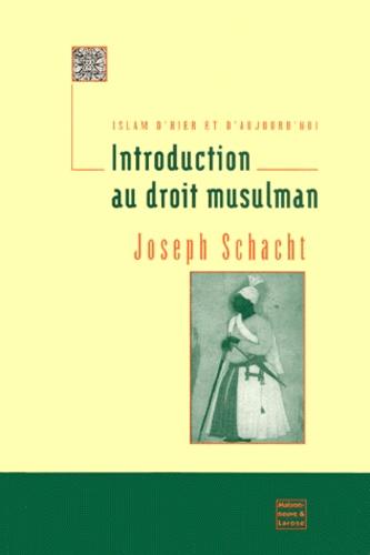 Couverture du livre de référence de Schacht ; introduction au droit musulman