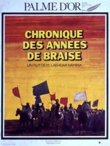 Affiche du film Chronique des années de braise